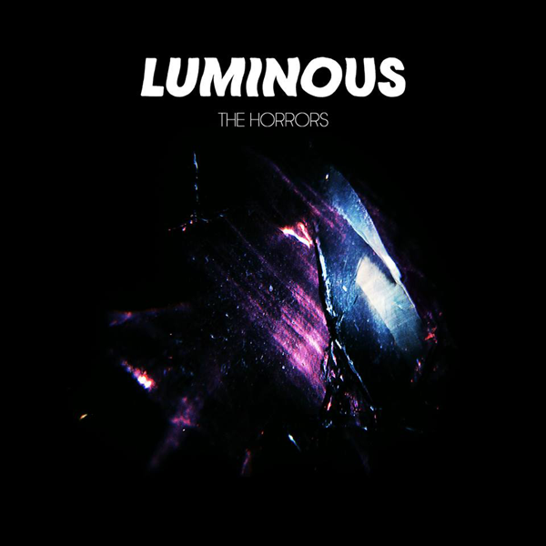 Luminuos - The Horrors