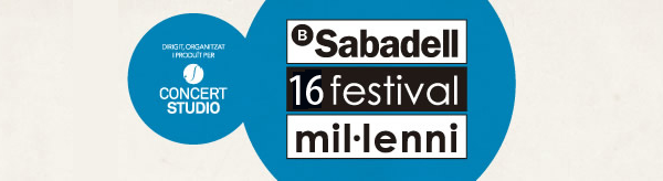 16 Banc Sabadell Festival Mil·lenni