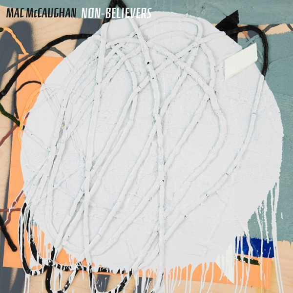 Mac McCaughan - Non-Believers