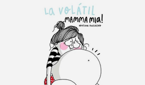 La Volátil. Mamma Mia