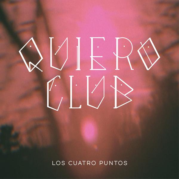 Quiero Club - Los Cuatro Puntos