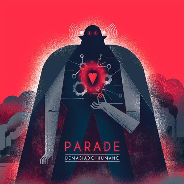 Parade - Demasiado Humano
