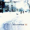 Elurretan - Bi