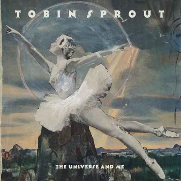 Tobin Sprout - The Universe and M
