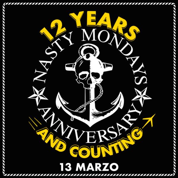 12º Aniversario Nasty Mondays