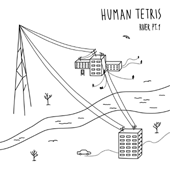 River Pt. 1 - Human Tetris