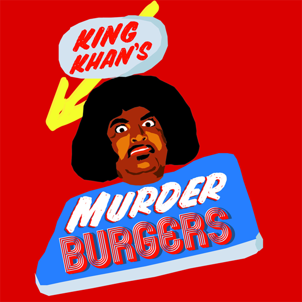 King Khan - Murderburgers