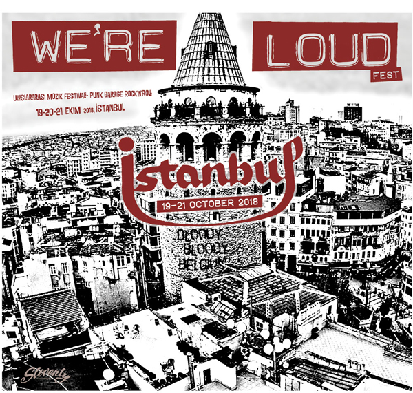 We're Loud Estambul 2018