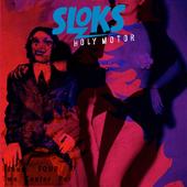 Sloks - Holy Motor