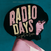 Radio Days - I Got A Love